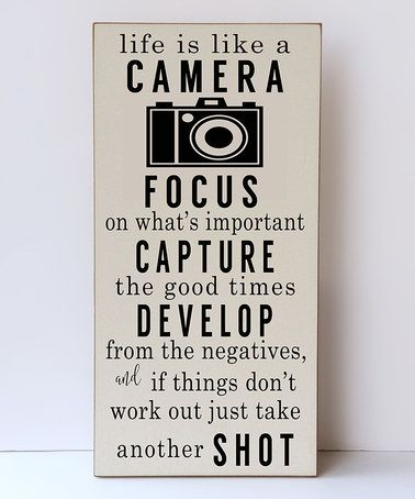 This Cream & Black 'Life Is Like a Camera' Wall Sign is perfect! #zulilyfinds