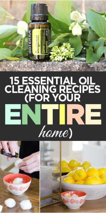 15 Essential Oil Cleaning Recipes (For Your Entire Home!) - Organization Junkie