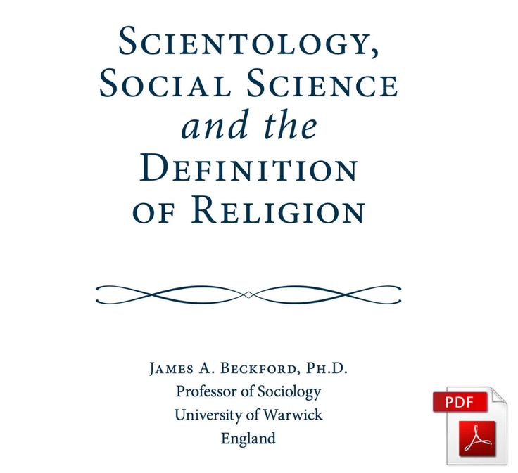 FROM THE STAND EXPERT STUDIES LIBRARY: 'Scientology, Social Science and the Definition of Religion'  By James A. Beckford, Professor of Sociology, University of Warwick, England    Read or download the .pdf on STAND: http://qoo.ly/e3rdj