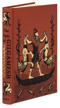 """The most complete general edition available"" of The Epic of Gilgamesh. Not to mention the most gorgeous."