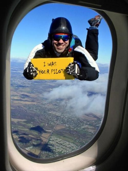 i was your pilot. funny skydiving picture
