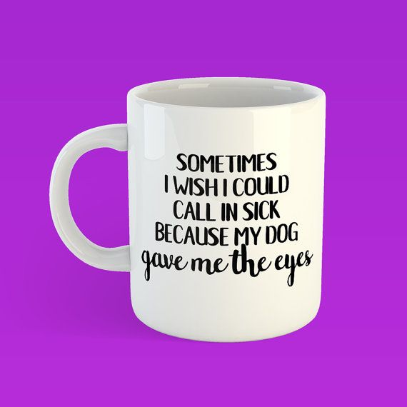 Funny dog mug, dog lover, pet lover, fur baby, fur mom, dog mom, dog dad, pet humour, unique coffee mug, funny coffee mug