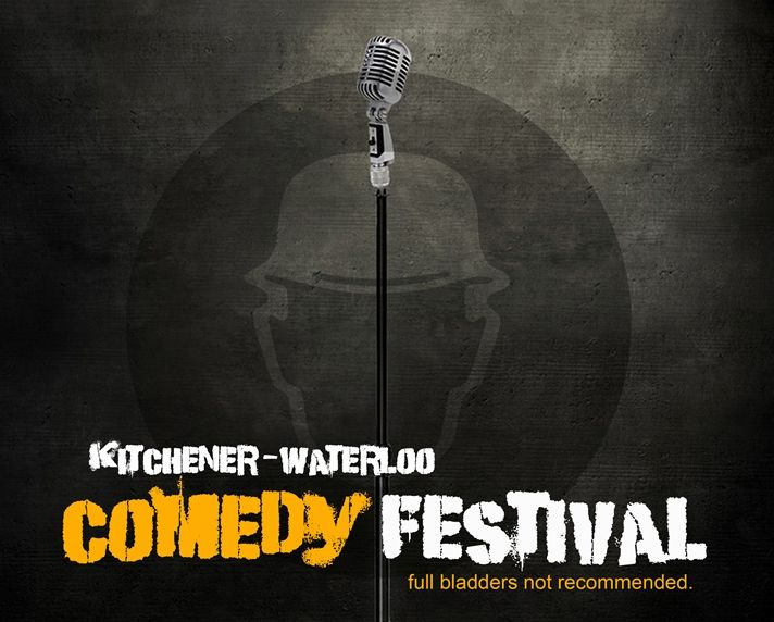 5th Annual Kitchener-Waterloo Comedy Festival - March 6-8, 2014. Tickets available at: http://www.ticketscene.ca/kw-comedy-festival/