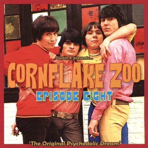 Cornflake Zoo Episode Eight: The Original Psychedelic Dream [CD]