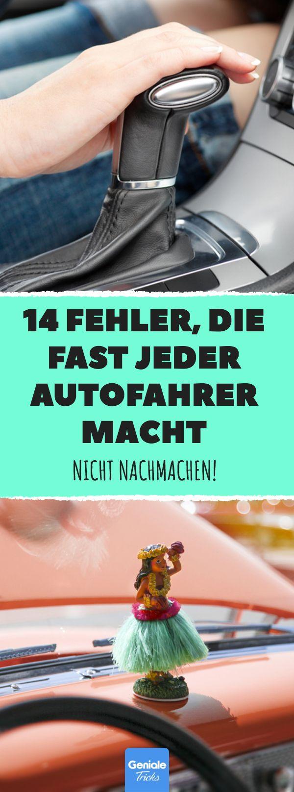 14 Fehler, die fast jeder Autofahrer macht. | Autos, Du