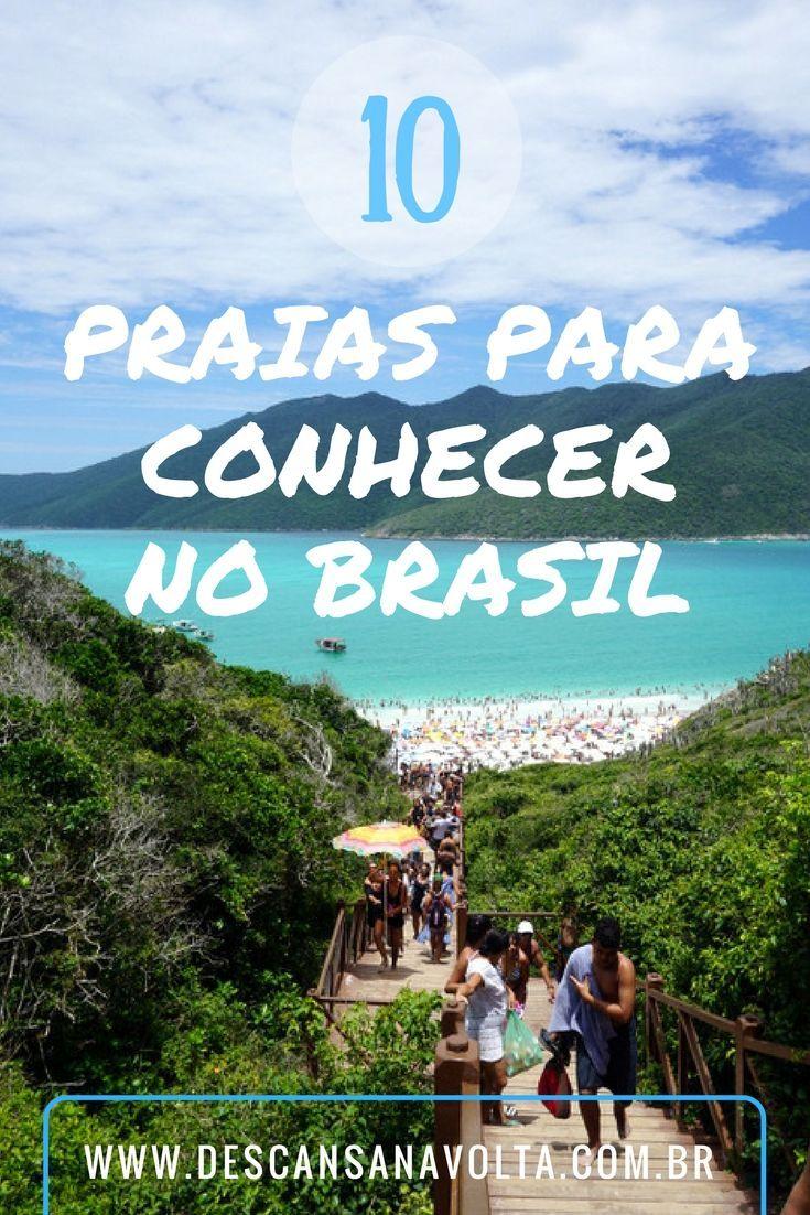 10 Praias Para Conhecer No Brasil Travel Vacation Adventure