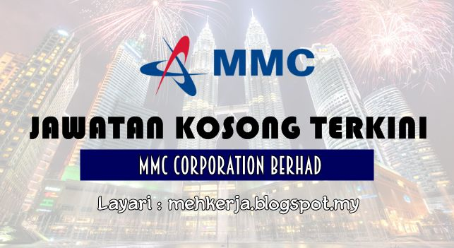 Jawatan Kosong di MMC Corporation Berhad - 29 Sept 2016   With over 5000 workforce located nationwide showcasing package of diversity in skill sets expertise experience and professionalism as its core strength that has made MMC Corporation Berhad an established organisation within the nations business landscape. We celebrate differences and we strongly believe in core values as we move forward to strive for extraordinaire excellence. Come and join us now and be as a part of the leading…