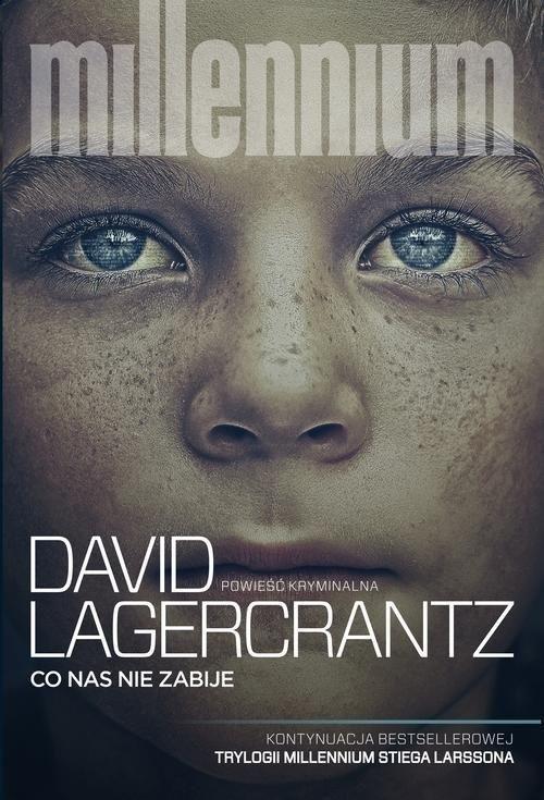 CO NAS NIE ZABIJE Stieg Larsson David Lagercrantz KSIĘGARNIA INTERNETOWA AURELUS