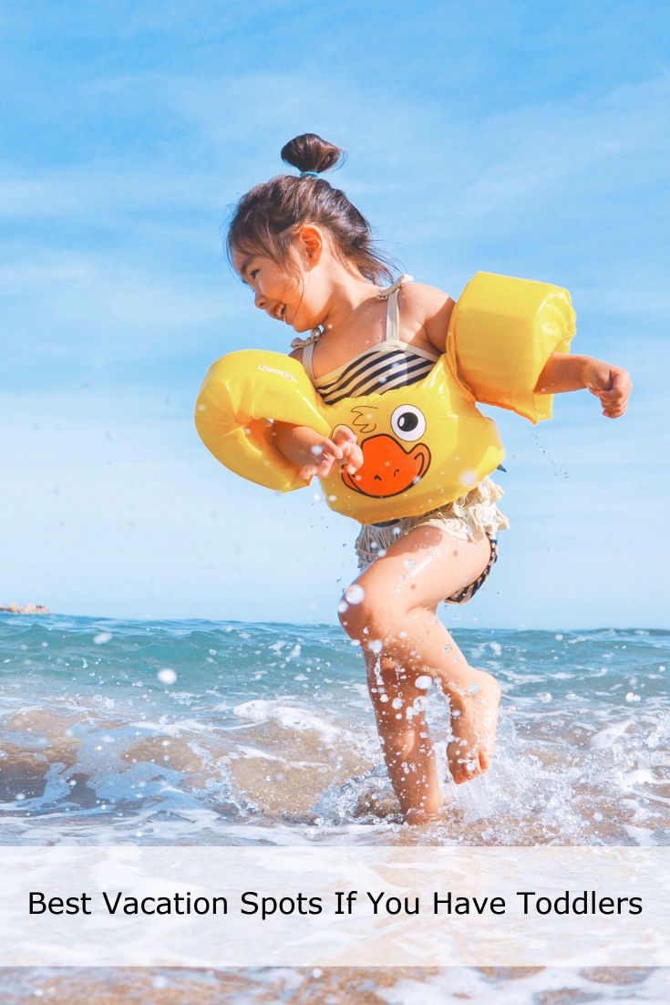 Traveling with toddlers 4 vacation destinations worth considering