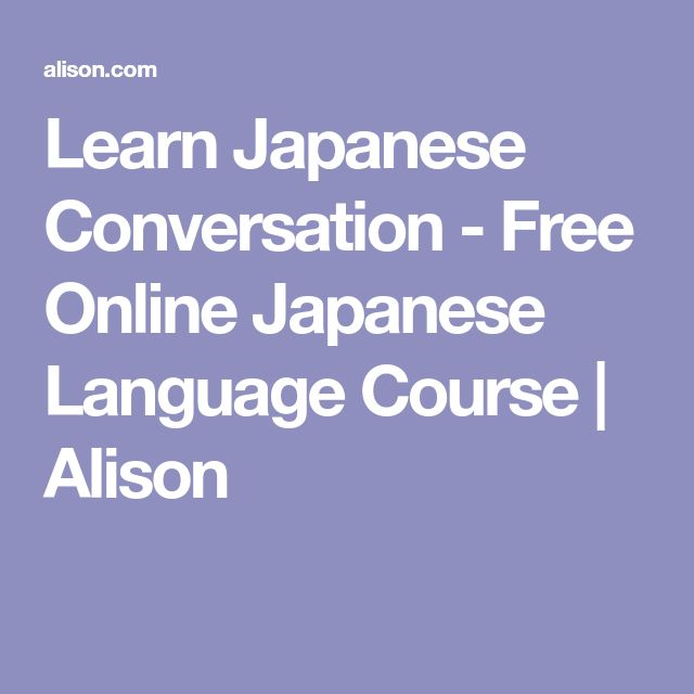 Learn Japanese Conversation - Free Online Japanese Language Course | Alison