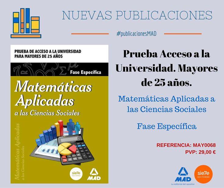 #yaalaventa #oposiciones Acceso Universidad Mayores de 25. #matemáticas aplicadas. Ver en http://www.mad.es/MATEMATICAS-APLICADAS-A--LAS-CIENCIAS-SOCIALES-FASE-ESPECIFICA-PRUEBA-DE-ACCESO-A-LA-UNIVERSIDAD-PARA-MAYORES-DE-25-ANOS-isbn-9788490934302.html…