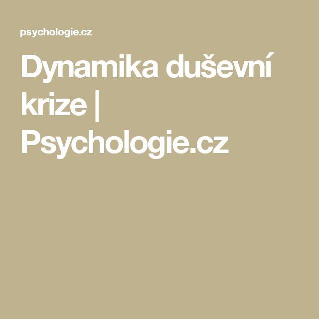 Dynamika duševní krize | Psychologie.cz