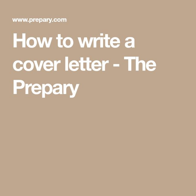 How to write a cover letter - The Prepary