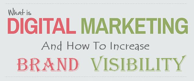 What Is Digital Marketing: How To Increase Brand Visibility | Digital Information World