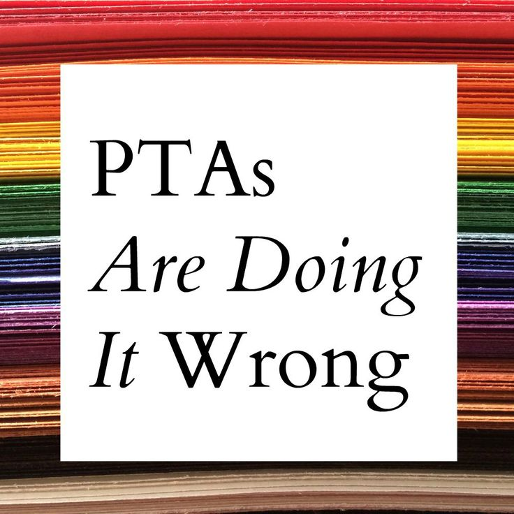 Parent-Teacher Associations (PTAs) are doing it wrong. They spend too much time and energy on things that don't matter for our kids' education, and they leave out many of the people who desperately want to help. | Alamo City Moms Blog