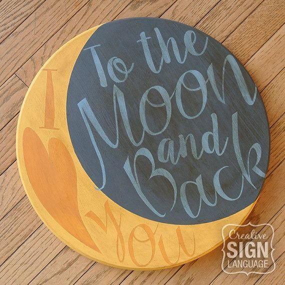 I Love You to the Moon and Back wood sign / plaque - LOVE this quote - great gift idea - Valentine's Day gift, nursery decor, available on Etsy by Netties