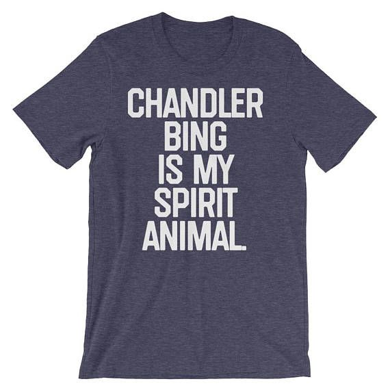 Chandler Bing Spirit Animal Chandler Bing Chandler Friends Chandler Bing Shirt my spirit animal spirit animal shirt spirit animal by 25VintagePlace