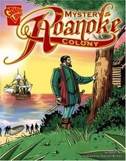 Cover of: The Mystery of the Roanoke Colony (Graphic History) by Xavier Niz