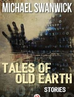Tales of Old Earth free download by Bruce Sterling Michael Swanwick ISBN: 9781583940563 with BooksBob. Fast and free eBooks download.  The post Tales of Old Earth Free Download appeared first on Booksbob.com.