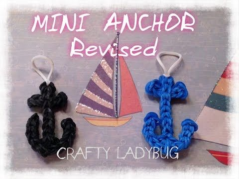 Rainbow Loom MINI ANCHOR CHARM **Revised.** Designed and loomed by Crafty Ladybug. Click photo for YouTube tutorial. 06/30/14.
