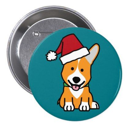 #Corgi dog puppy Pembroke Welsh Christmas Santa hat Pinback Button - #pembroke #welsh #corgi #puppy #dog #dogs #pet #pets #cute #pembrokewelshcorgi