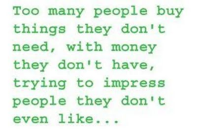 too many people by Will Rogers: Words Of Wisdom, Remember This, Spend Money, Quote, Truths, So True, Living, People, True Stories