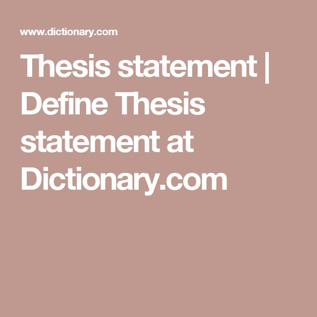 Dictionary thesis statement