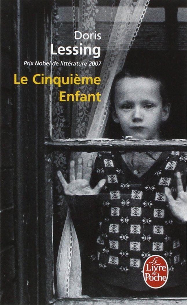 Le Cinquième Enfant   The Fifth Child (1989)   Doris Lessing (1919-2013)   traduction Marianne Véron