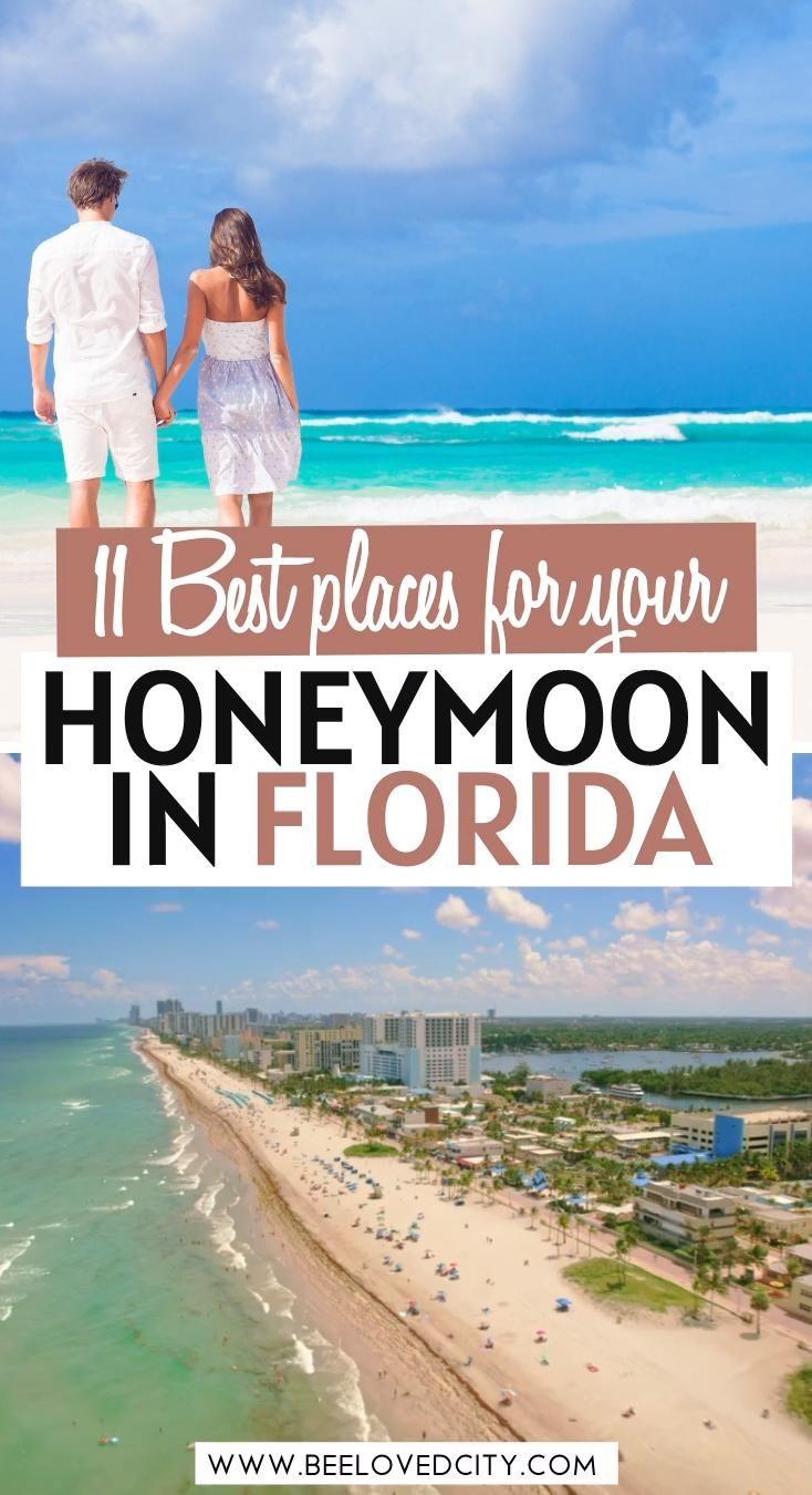 11 Best Destinations For A Honeymoon In Florida Beeloved City Video Video In 2021 Romantic Honeymoon Destinations Beach Honeymoon Destinations Florida Honeymoon