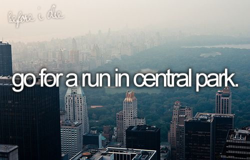 Go for a run in central park