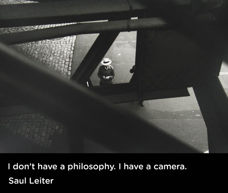 """I don't have a philosophy. I have a camera."" - Saul Leiter"