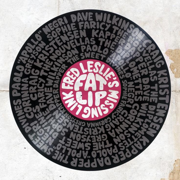 Fred Leslie's missing Link. Fat Lip (2008)