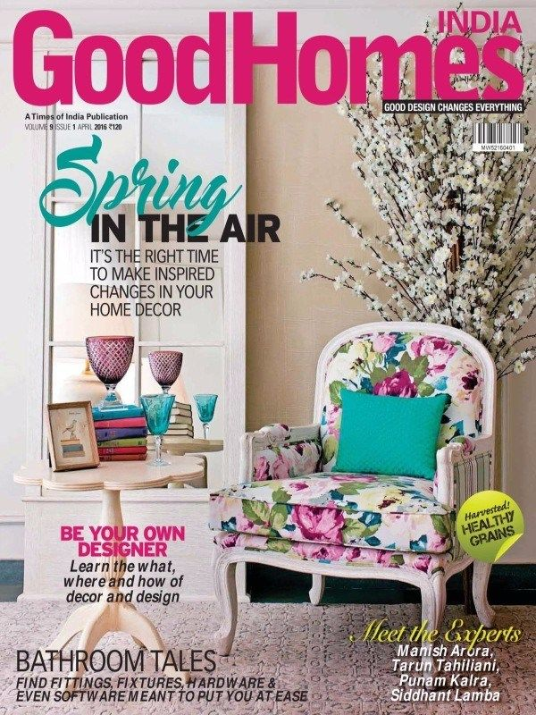 Good Homes April 2016 Issue- Be your own Designer  #GoodHomes #InteriorDesigner #HomeDecor #ebuildin