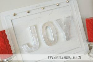 JOY wall decor.  Learn how to apply silver metal leaf & how to distress wood for a shabby chic finish!