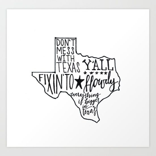 """Texas Sayin's Art Print by Brush Berry"".      (Pinned also to GT/MS - *colloquialisms-Texas/Southern/other.)"