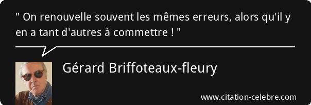 Citation Autres, Souvent & Tant (Gérard Briffoteaux-fleury - Phrase n°111492)