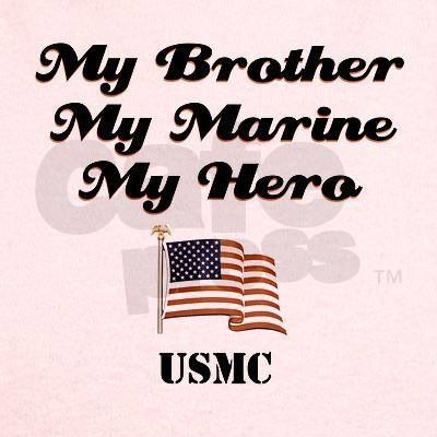 Marine Sister So Proud Of My Baby Brother Quotes To Live By