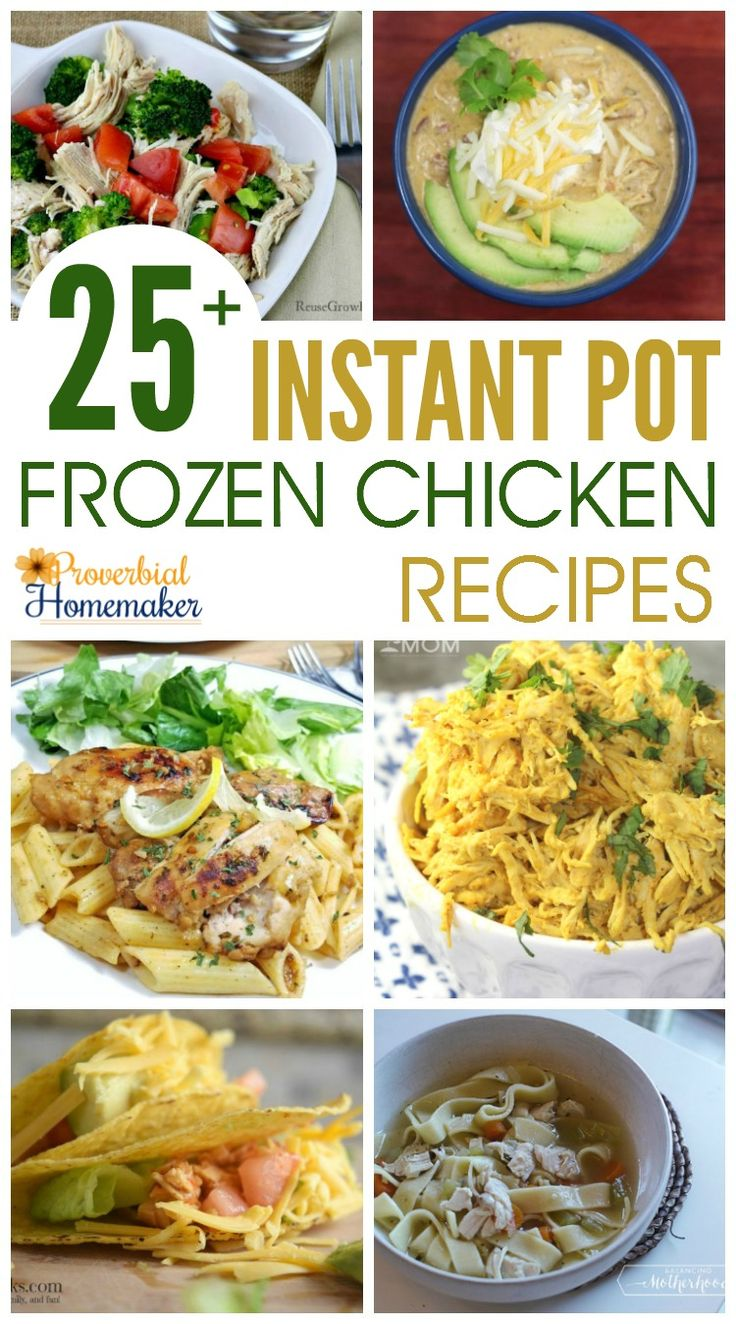 LOVE this roundup of 25 Instant Pot Frozen Chicken Recipes! Perfect for the busy night and last-minute meals.  via @TaunaM