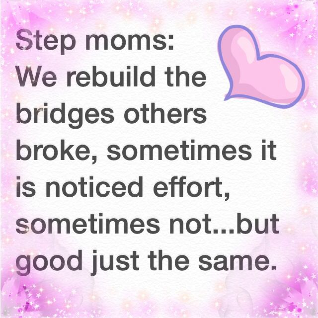...because somebody has to be the first to bend...thankfully we have.Sometimes being a step mom has it's nice moments, even if the step kids hate me and never have accepted me. :) I'm still able to see the bigger picture...