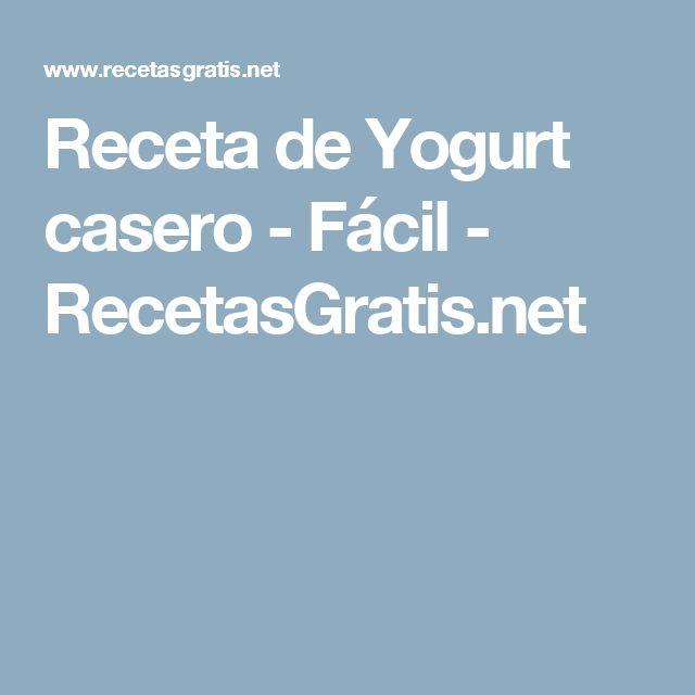 Receta de Yogurt casero - Fácil - RecetasGratis.net