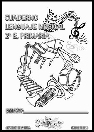 Cuadernilllo de Lenguaje Musical - 2º  Curso 2014/2015