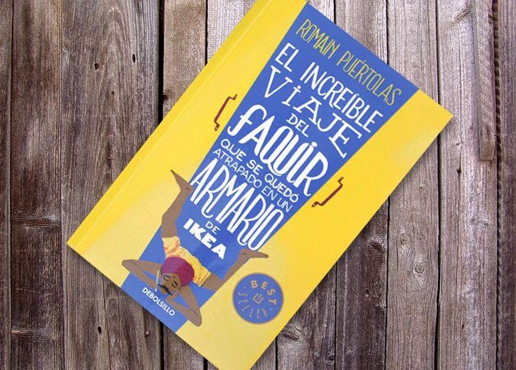 Armario y Etc...: Reto de lectura 7 - El increíble viaje del faquir que se quedó atrapado en un armario de Ikea (Romain Puértolas)