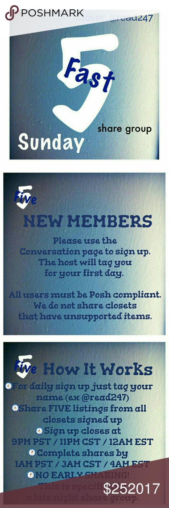⏳Sunday, 2/5 - Fast 5 Share Group SignUp Sheet⌛ 🌃New group members please sign up on the Conversation page. 🌃POSH COMPLIANT CLOSETS ONLY! 🌃If you have any ?s please use the conversation page. 🌃Share FIVE available listings. 🌃Sign up is open until 9PM PST /11PM CST /12AM EST 🌃You have until 1AM PST /3AM CST /4AM EST to finish sharing. 🌃NO EARLY SHARING! This group was created specifically for sharing at night. 🌃THIS IS THE DAILY SIGN UP SHEET! 🌃PLEASE BE SURE TO LIKE THE CONVERSATION…