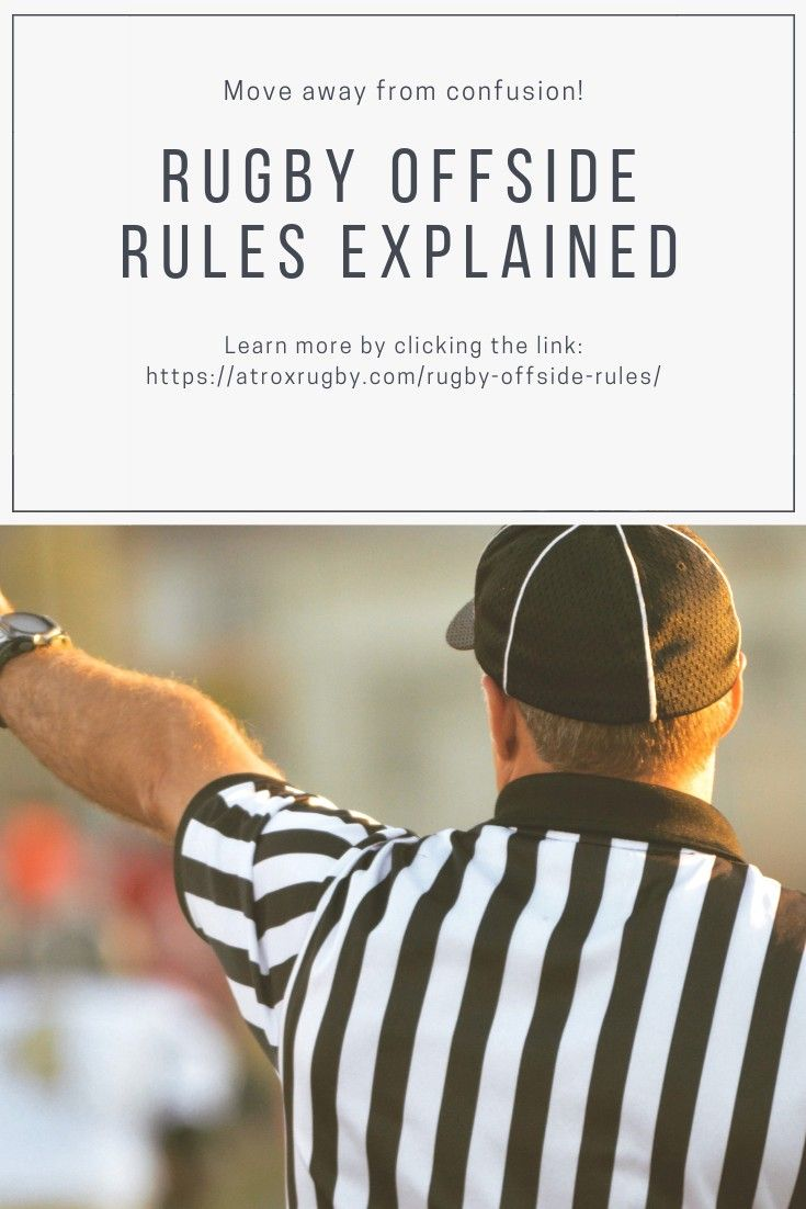 Most Of Us Have Never Opened The Rugby Rule Book That Thing Is Boring Chances Are That We Learnt The Offside Rules Fro Offside Rule Rugby Rules World Rugby