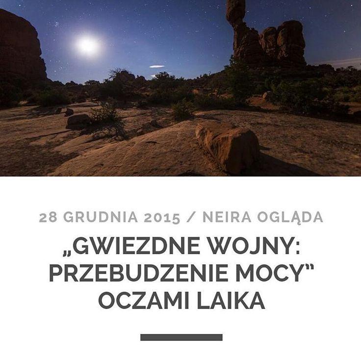 """Na neira.pl parę słów ode mnie o nowych """"Gwiezdnych Wojnach"""". #neiraogląda #GwiezdneWojny #PrzebudzenieMocy"""