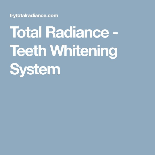 Total Radiance - Teeth Whitening System