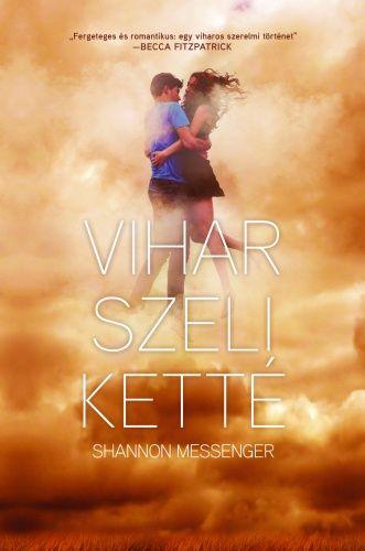 (14) Vihar szeli ketté · Shannon Messenger · Könyv · Moly