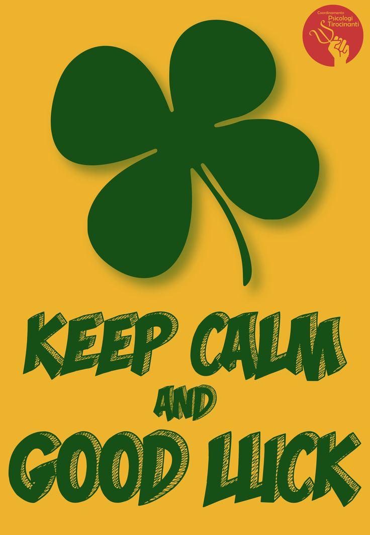 Keep calm and good luck