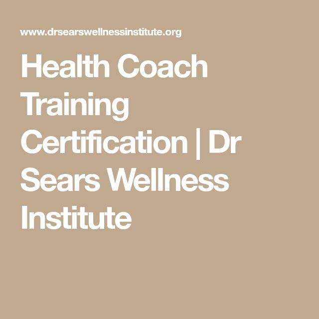 Health Coach Training Certification | Dr Sears Wellness Institute