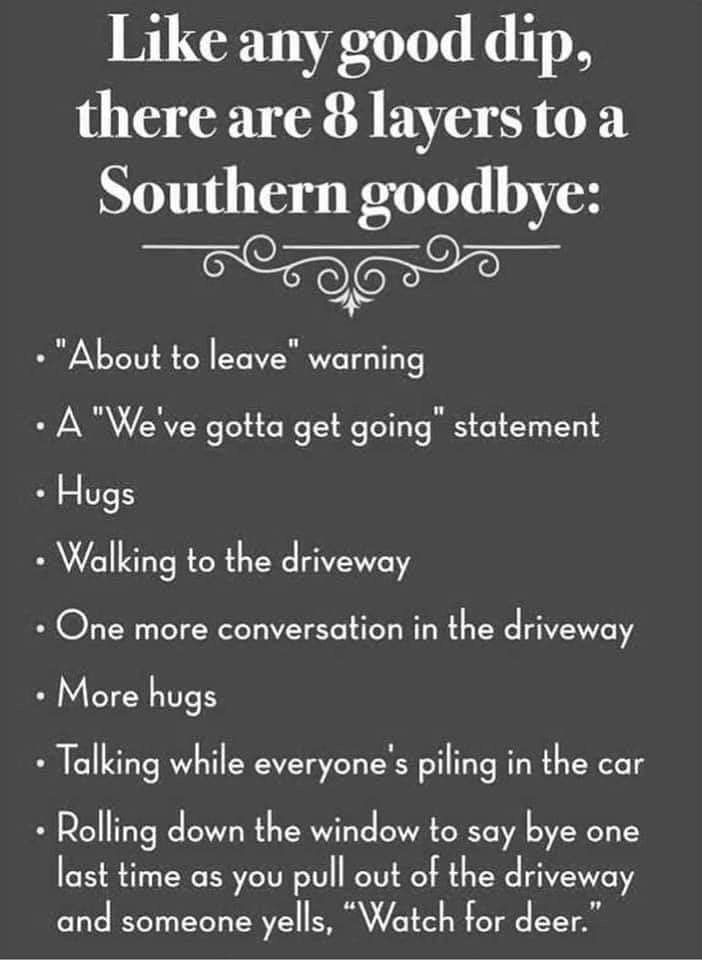 Pin By Amanda Stratton On The South Goodbye Quotes Just For Laughs Sayings